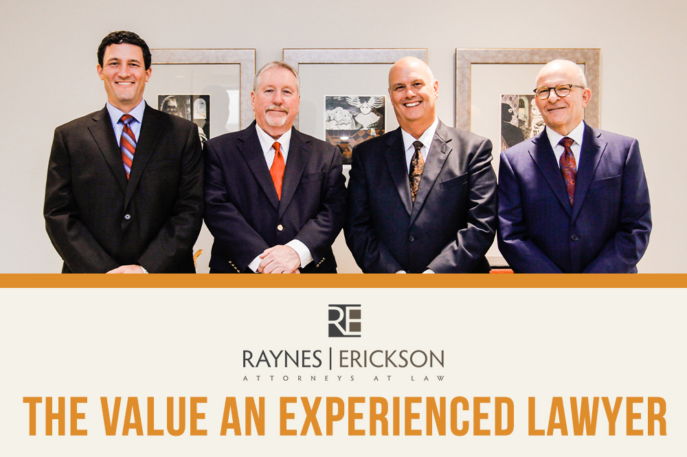 Raynes-&-Erickson-The-Value-an-Experienced-Lawyer